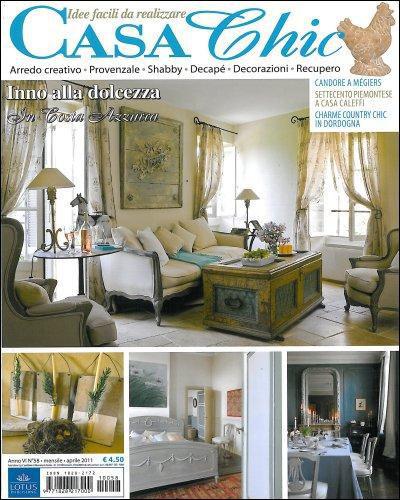 Casa chic la rivista di arredamento creativo pi for Arredamento della casa con la a